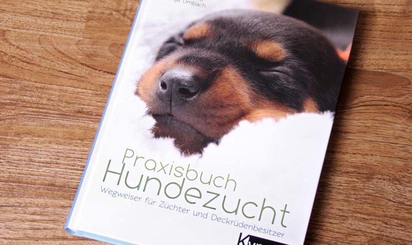"""Buchempfehlung: Praxisbuch Hundezucht<span class=""""badge-status"""" style=""""background:#c3c3c3"""">[Werbung]</span>"""